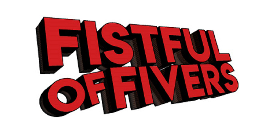slider-880x440-fistful-fivers-2018-03-06