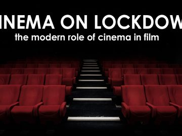 cinema on lockdown